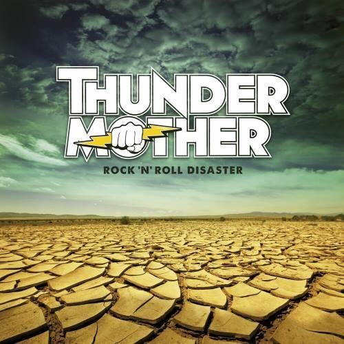 ThunderMother - Rосk 'n' Rоll Disаstеr (2014)