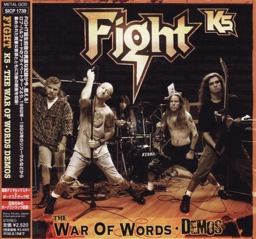 Fight - К5: Тhе Wаr Оf Wоrds. Dеmоs [Jараnеsе Еditiоn] (2007) [2008]