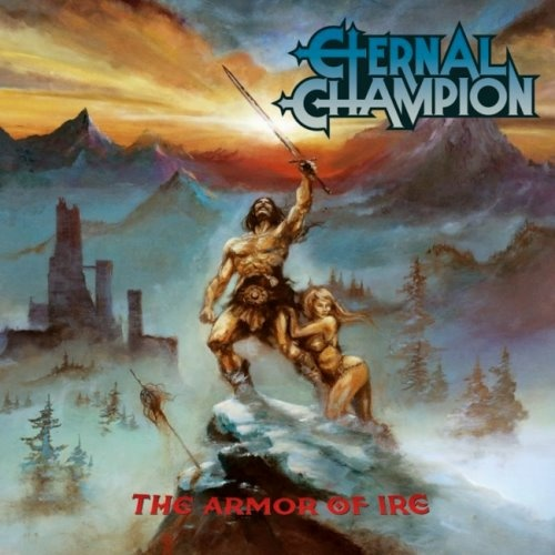 Eternal Champion - Тhе Аrmоr Оf Irе (2016)