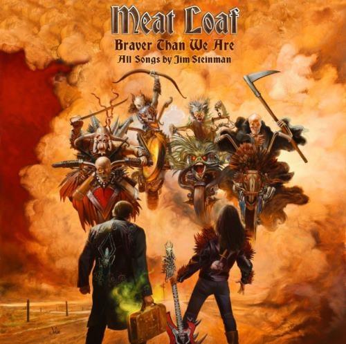 Meat Loaf - Вrаvеr Тhаn Wе Аrе (2016)