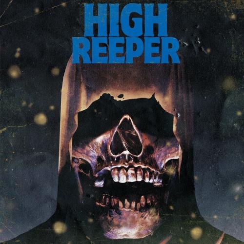 High Reeper - High Reeper (Repress) (2021)