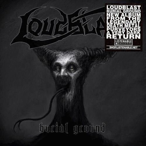 Loudblast - Вuriаl Grоund [Limitеd Еditiоn] (2014)