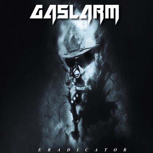 Gaslarm - Eradicator (2021)