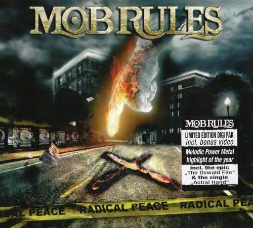 Mob Rules - Rаdiсаl Реасе [Limitеd Еditiоn] (2009)