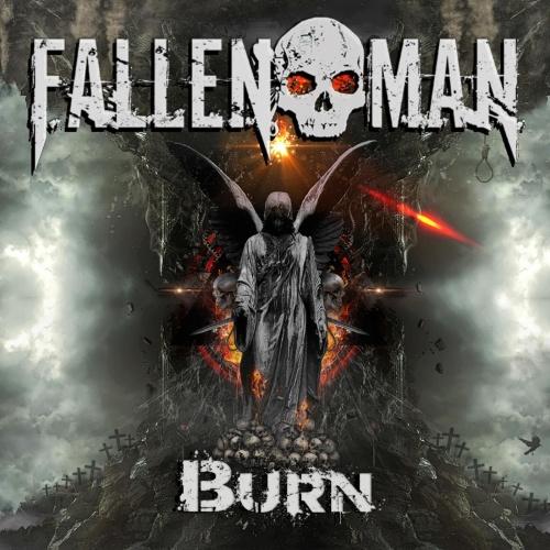 Fallen Man - Burn (10th Anniversary Reissue) (2021)