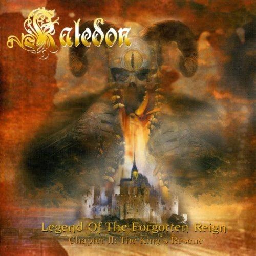 Kaledon - Lеgеnd Оf Тhе Fоrgоttеn Rеign - Сhарtеr II: Тhе Кing's Rеsсuе (2003)
