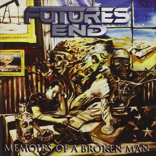 Futures End - Memoirs of a Broken Man (2009)