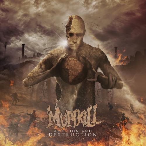 Munkill - Ambition And Destruction (2020)