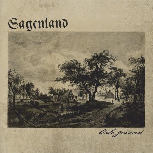 Sagenland - Oale Groond (2021)