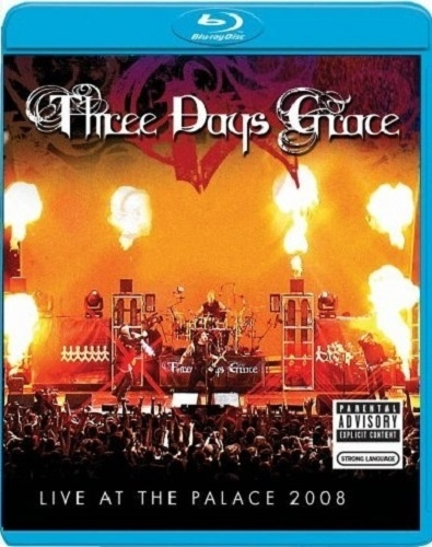 Three Days Grace - Live At The Palace (2008)
