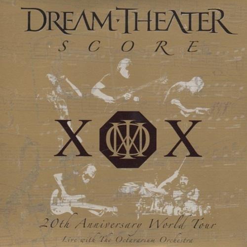 Dream Theater - Score (20th Anniversary World Tour) (2006)