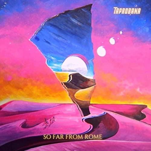 Taprobana - So Far From Rome (2021)