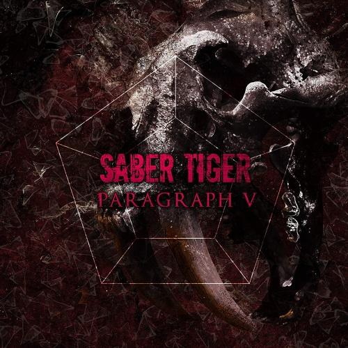 Saber Tiger - Paragraph V (2021)