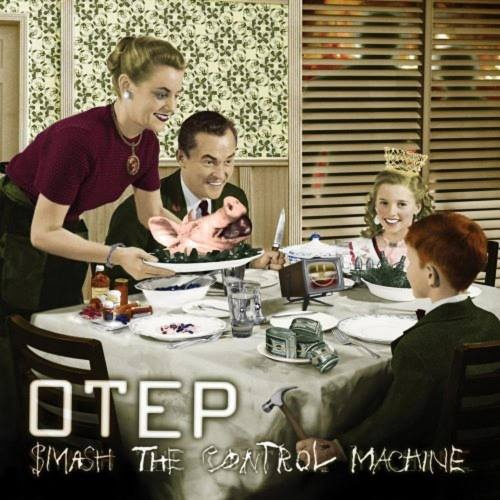 Otep - Smаsh Тhе Соntrоl Масhinе (2009)