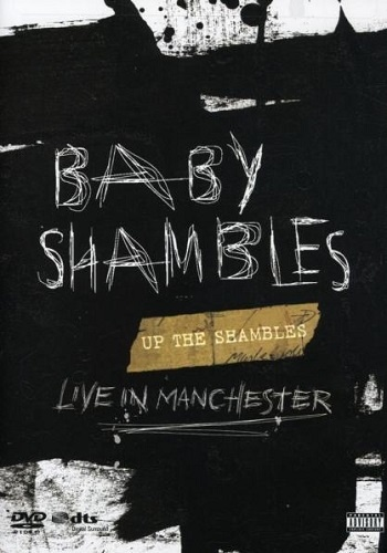 Babyshambles - Up The Shambles: Live In Manchester (2007)