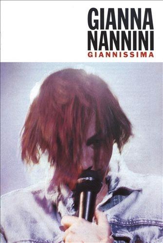 Gianna Nannini - Giannissima (Scandalo European Tour 1990/91) (2007)