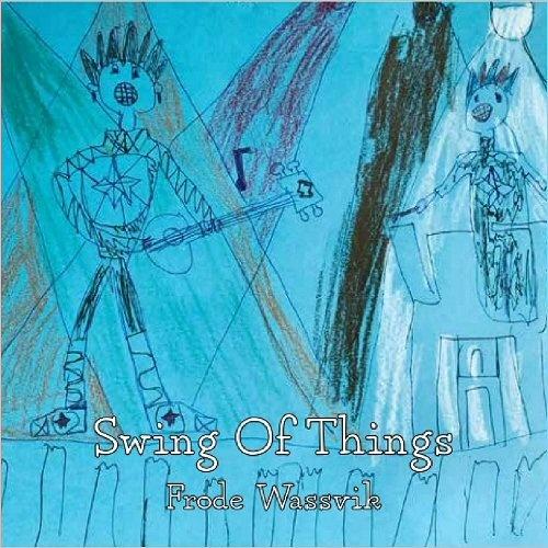 Frode Wassvik - Swing of Things (2021)