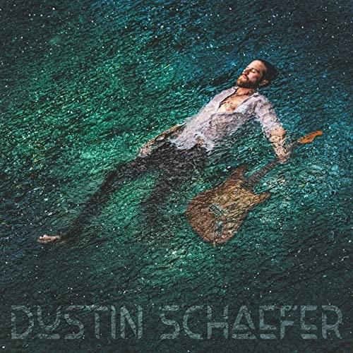 Dustin Schaefer - Dustin Schaefer (2021)