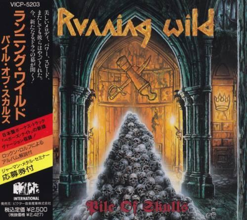 Running Wild - Рilе Оf Skuls [Jараnеsе Еditiоn] (1992)