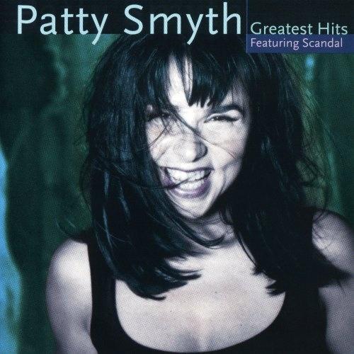 Patty Smyth - Grеаtеst Нits [fеаt. Sсаndаl] (1998)