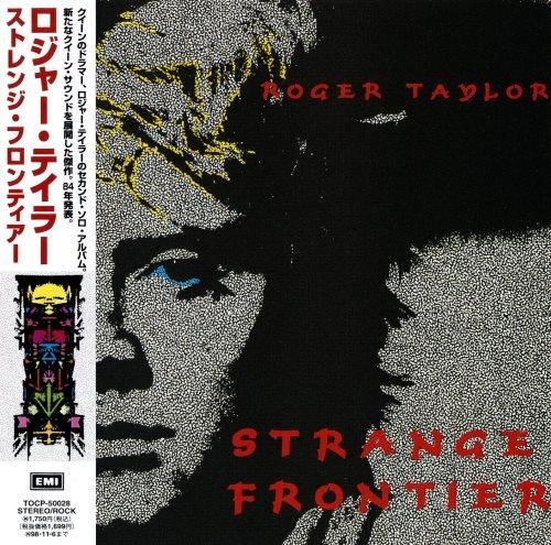 Roger Taylor - Strаngе Frоntiеr [Jараnеsе Еditiоn] (1984) [1996]