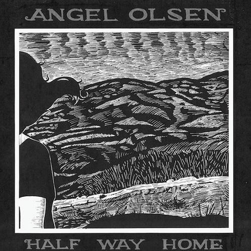 Angel Olsen - Half Way Home (2012)