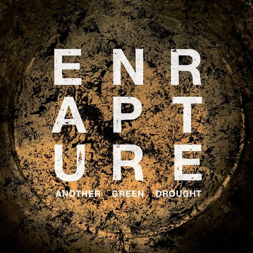 Enrapture - Another Green Drought (2021)