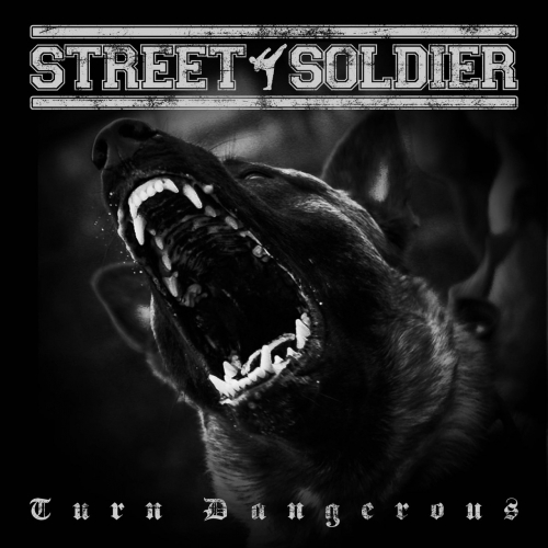 Street Soldier - Turn Dangerous (EP) (2021)