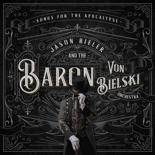 Jason Bieler And The Baron Von Bielski Orchestra - Songs for the Apocalypse (2021) + Hi-Res