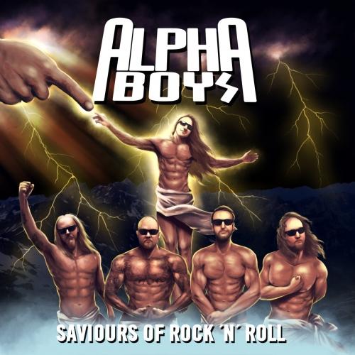 Alpha Boys - Saviours of Rock 'n' Roll (2021)