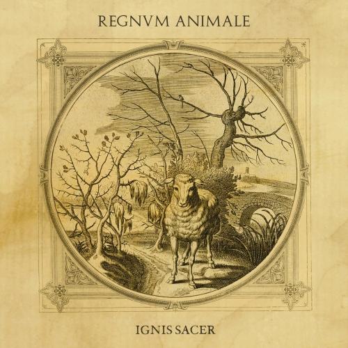 Regnvm Animale - Ignis Sacer (2021)