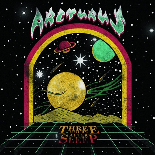 Three Hours After Sleep - ARCTURUS (2021)