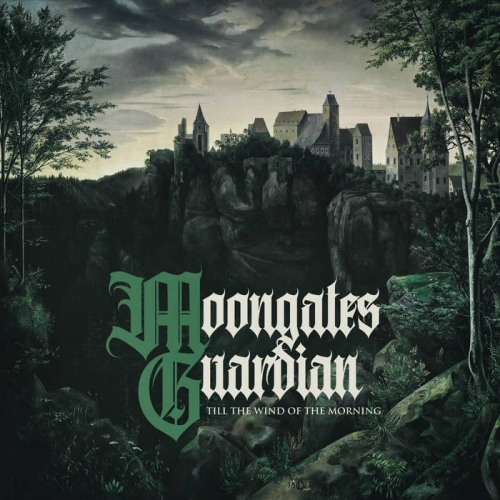 Moongates Guardian - Till the Wind of the Morning (2021)