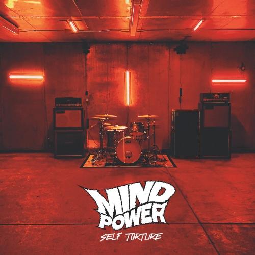 Mind Power - Self Torture (2021)
