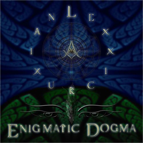 Lexxicruxian - Enigmatic Dogma (2021)