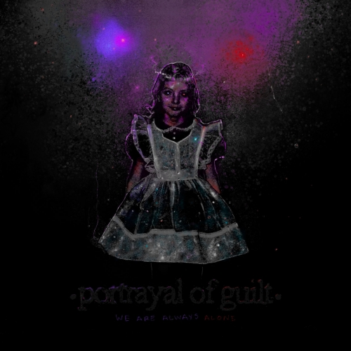 Portrayal Of Guilt - We Are Always Alone (2021) + Hi-Res