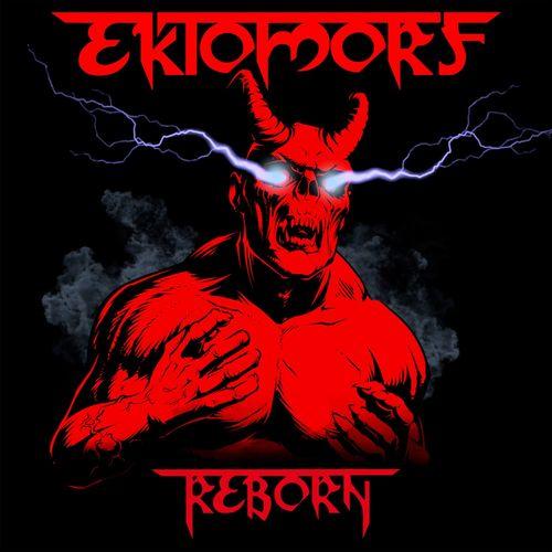 Ektomorf - Reborn (2021)