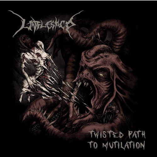 Unfleshed - Twisted Path to Mutilation (2020)
