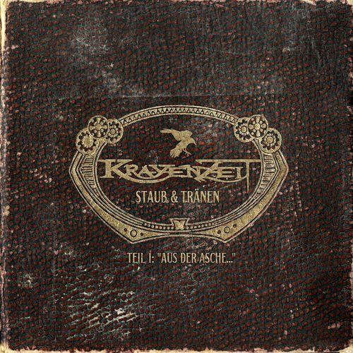 Krayenzeit - Staub und Tränen - Teil 1: Aus der Asche... (2021)