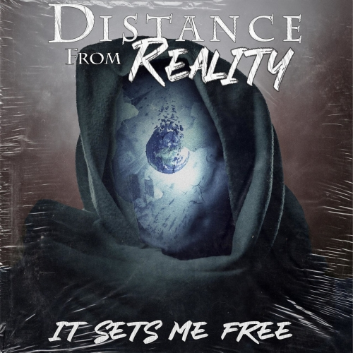 Distance from Reality - It Sets Me Free (EP) (2021)