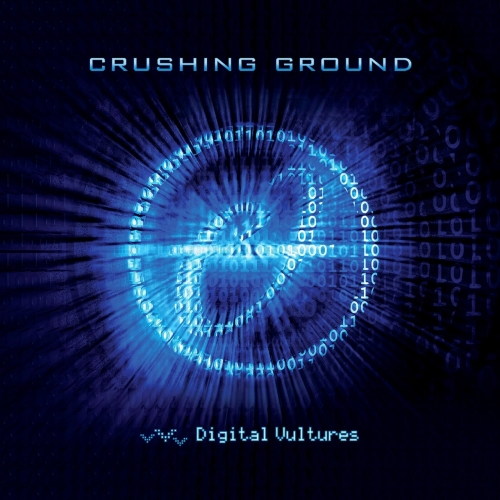 Crushing Ground - Digital Vultures (2021)