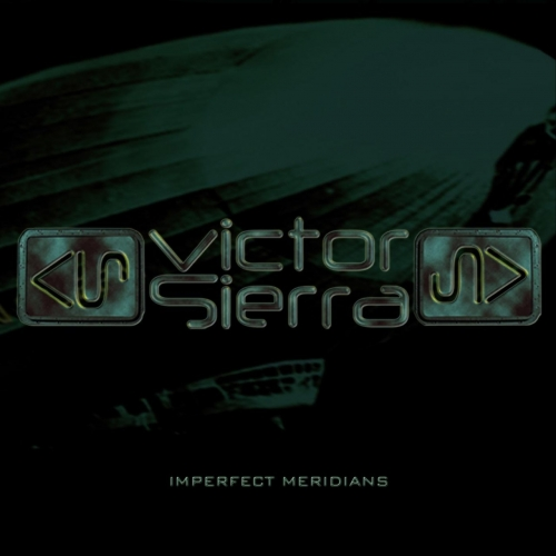 Victor Sierra - Imperfect Meridians (2021)