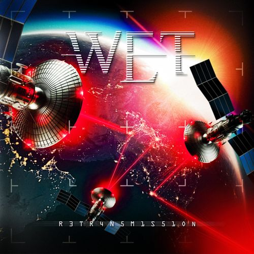 W.E.T. - Retransmission (2021) + Hi-Res
