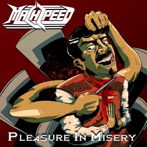 Machspeed - Pleasure in Misery (2021)