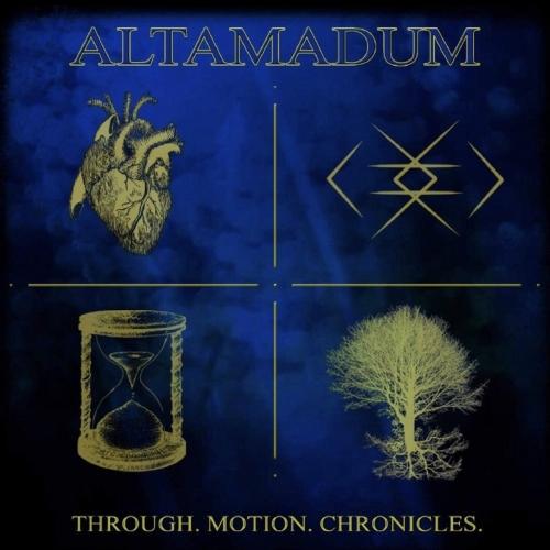 Altamadum - Through. Motion. Chronicles (2021)