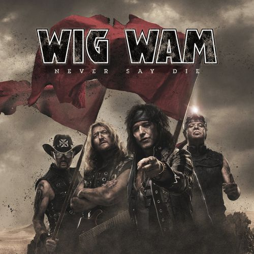 Wig Wam - Never Say Die (2021) + Hi-Res