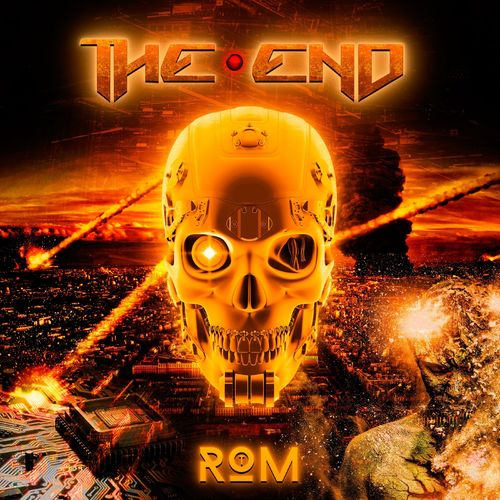 TheEnd - R O M -Rise of the Machines- (2021)
