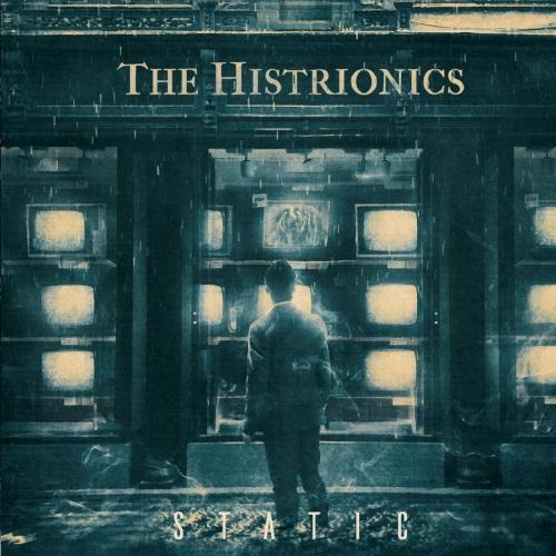 The Histrionics - Static (2021)