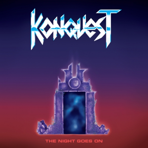 Konquest - The Night Goes On (2021)