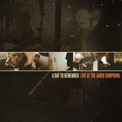 A Day To Remember - Live at The Audio Compound (2021)